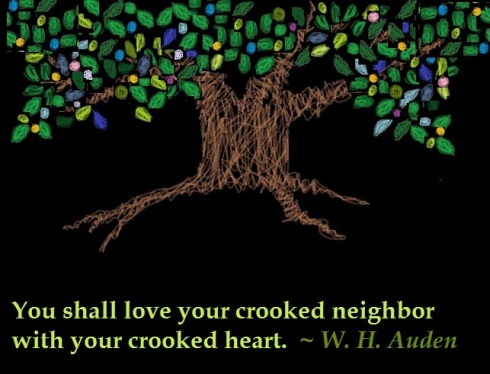 (2012) 12-30 -- 18. You shall love your crooked neighbor