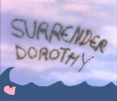surrender, dorothy 7