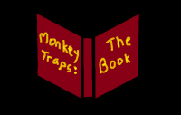 Monkey Traps The Book (on black)