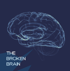 The Broken Brain
