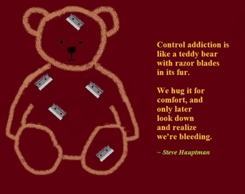 [9] 121. Control addiction is like a teddy bear [][][] [8-12-12]